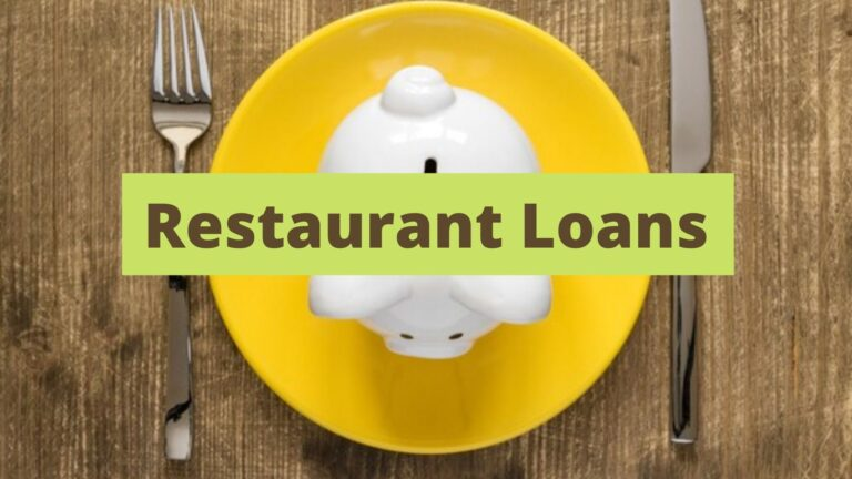 Small Business Loans and Other Ways to Start Up or Grow Your Restaurant Business